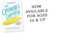 Omnivore's Dilemma Young Readers Edition Now Available for Ages 10 & Up