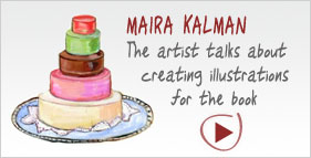 MAIRA KALMAN: The artist talks about creating illustrations for the book.