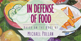 In Defense of Food: PBS Documentary